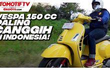 video vespa 150 cc tercanggih di indonesia, ini dia gts super 150 versi 2019