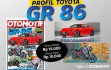 Tabloid OTOMOTIF Edisi 11-XXXI, Ulas Toyota GR 86 hingga Motor Eva Ribelle, Penggolongan SIM C Dibahas Juga