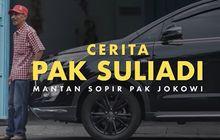 Pernah Jadi Sopir Pribadi, Suliadi Ungkap Kisah Presiden Joko Widodo yang Dorong Mobil Mogok