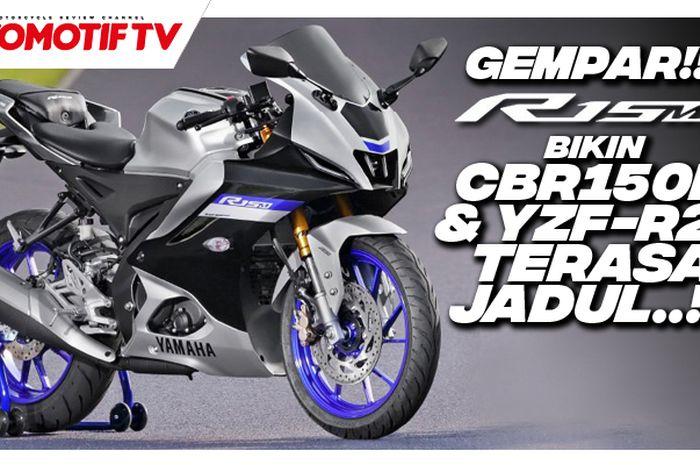 Video Yamaha R15 V4 dan R15M