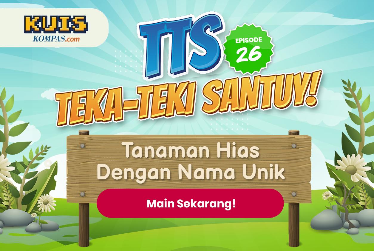 TTS - Teka-Teki Santuy Ep. 26 Tanaman Hias dengan Nama Unik