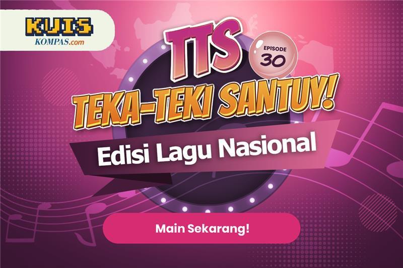 TTS: Teka - teki Santuy Ep.30 Edisi Lagu Nasional Indonesia